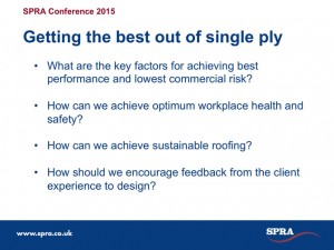 Getting the Best out of Single Ply - Jim Hooker Questions SPRA National Conference