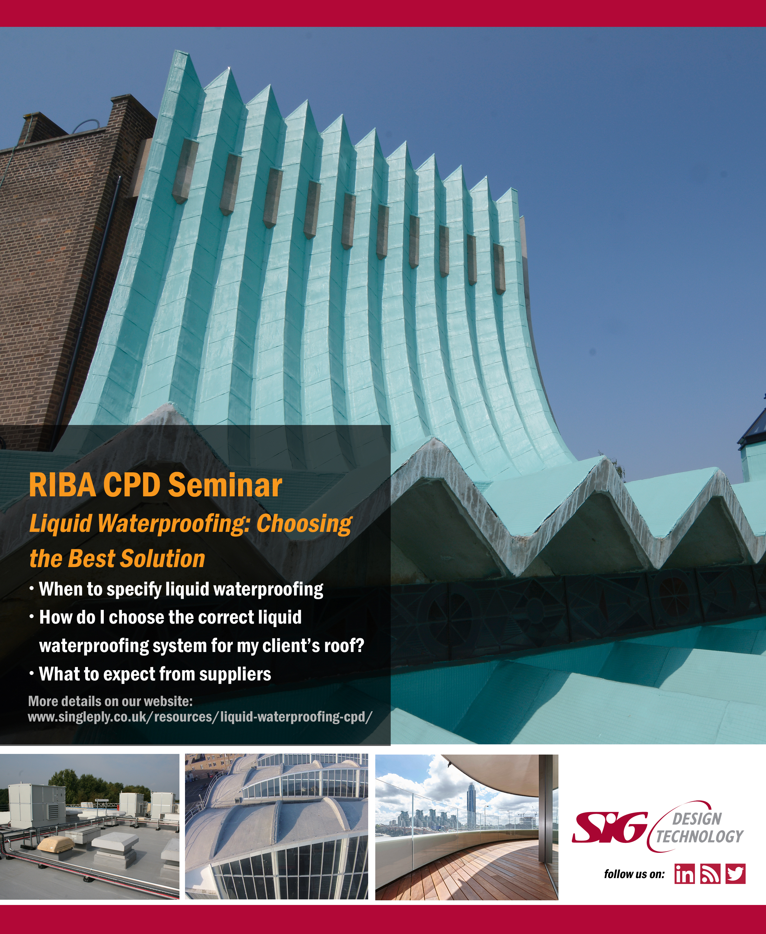 The Best Design Solutions: SIG Design & Technology RIBA Approved Liquid Waterproofing CPD